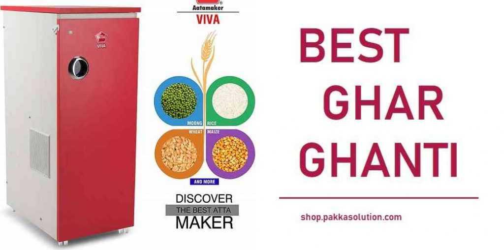 Best Ghar Ghanti Atta Chakki